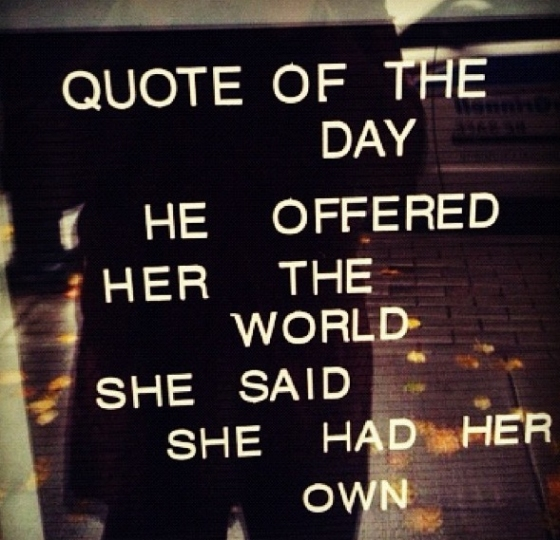 Quote-He offered her the world